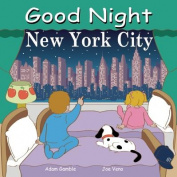 Good Night New York City [Board book]