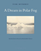 A Dream in Polar Fog