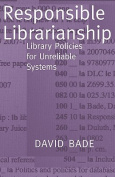 Responsible Librarianship