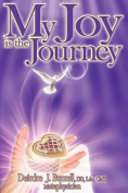 My Joy Is the Journey