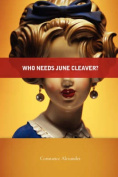 Who Needs June Cleaver?