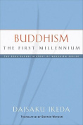 Buddhism the First Millennium