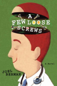 A Few Loose Screws