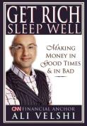 Get Rich, Sleep Well
