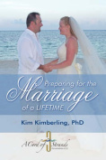 Preparing for the Marriage of a Lifetime