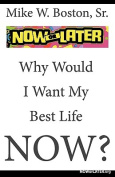 Now or Later