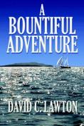 A Bountiful Adventure