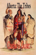 Alberta: The Tribes
