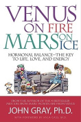 Venus on Fire, Mars on Ice