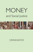 Money and Social Justice