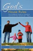 God's House Rules