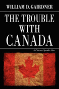 The Trouble with Canada
