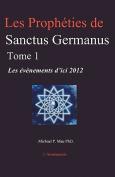 Les Propheties de Sanctus Germanus Tome 1 [FRE]