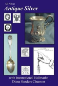 All About Antique Silver