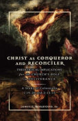 Christ as Conqueror and Reconciler: Theological Implications for the Church's Role in Deliverance