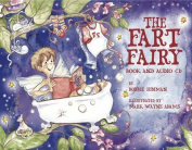 The Fart Fairy [With CD (Audio)]