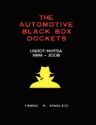 The Automotive Black Box Dockets