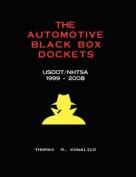 The Automotive Black Box Dockets