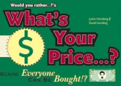What's Your Price?
