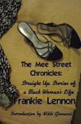 The Mee Street Chronicles