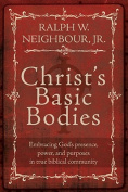 Christ's Basic Bodies