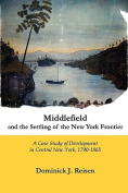 Middlefield and the Settling of the New York Frontier