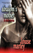 Absalom's Mother and Other Stories