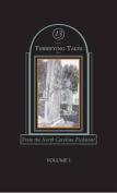 Thirteen Terrifying Tales from the North Carolina Piedmont