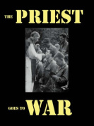 The Priest Goes to War