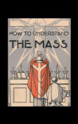 How to Understand the Mass