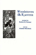 Woodstoves and Ravens