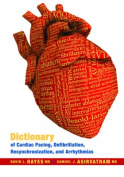 Dictionary of Cardiac Pacing, Defibrillation, Resynchronization, and Arrhythmias