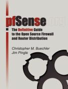 PfSense: The Definitive Guide