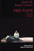 Two Plays: Fleeting, Stages