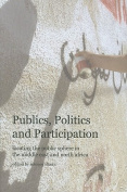 Publics, Politics, and Participation