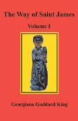 The Way of Saint James, Volume I