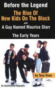 "Before the Legend: The Rise of ""New Kids on the Block"" and ... a Guy Named Maurice Starr"