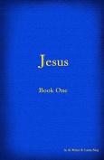 Jesus - Book I