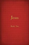 Jesus - Book II