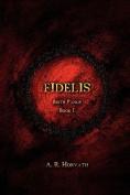 Birth Pangs: Fidelis
