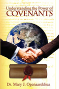 Understanding the Power of Covenants