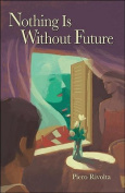 Nothing Is Without Future [ITA]
