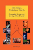 Becoming A Multiethnic Church