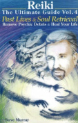 Reiki - The Ultimate Guide