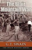 The Blair Mountain War