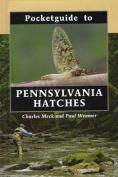 Pocketguide to Pennsylvania Hatches
