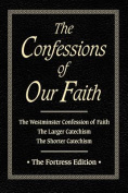 Confessions of Our Faith