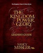 Kingdom, Power & Glory
