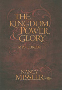 The Kingdom, Power, & Glory [Audio]