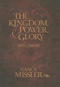 The Kingdom, Power, & Glory [Audio]